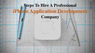 Steps To Hire A Professional iPhone Application Development Company