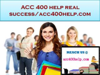 ACC 400 help real success/acc400help.com