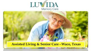 Assisted Living & Senior Care - Waco, Texas