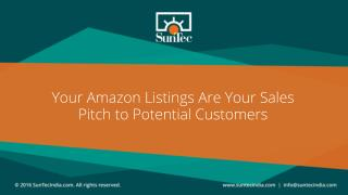 Your Amazon Listings Are Your Sales Pitch to Potential Customers