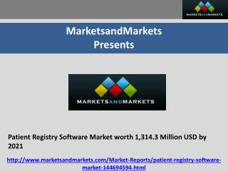 Patient Registry Software Market worth 1,314.3 Million USD by 2021