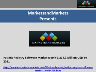 Patient Registry Software Market worth 1,314.3 Million USD by 2021