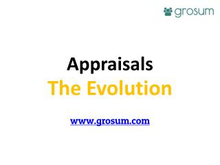 Appraisals - The Evolution