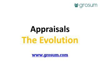 Appraisals - The Evolution
