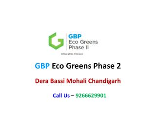 GBP Eco Greens Phase 2 – Flats in Dera Bassi Mohali Chandigarh