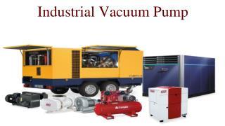 Industrial Vacuum Pump Uses