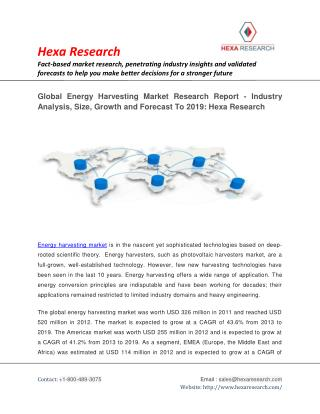 Global Energy Harvesting Market Research Report - Industry Analysis, Size, Growth and Forecast To 2019: Hexa Research