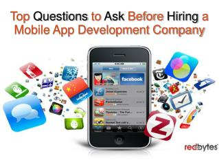 Questions to Ask Before Hiring a Mobile App Development Company