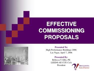 EFFECTIVE COMMISSIONING PROPOSALS