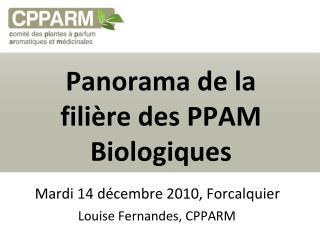 Panorama de la fili re des PPAM Biologiques