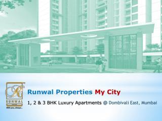 Runwal My City New launch project Dombivli East Mumbai Call 2261876837