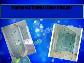 Frameless Shower Door Designs.