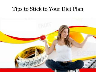 Tips to Stick to Your Diet Plan