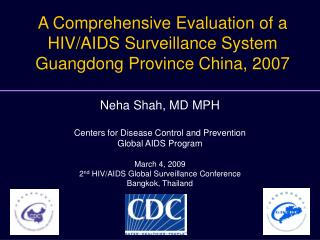 A Comprehensive Evaluation of a HIV