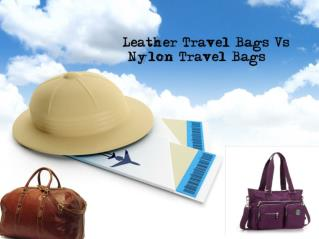 Leather Travel Bags Vs Nylon Travel Bags