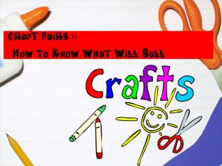 Craft Fairs - How to Know What Will Sell