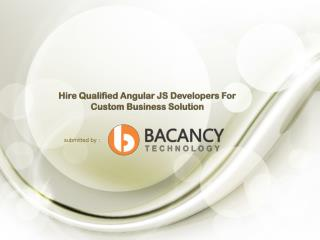 Hire Qualified Angular JS Developers For Custom Business Solution