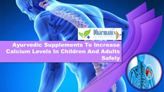 Ayurvedic Supplements To Increase Calcium Levels In Children And Adults Safely