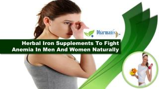 Herbal Iron Supplements To Fight Anemia In Men And Women Naturally