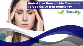 Herbal Low Hemoglobin Treatment To Get Rid Of Iron Deficiency
