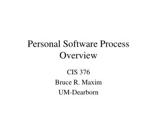 Personal Software Process Overview