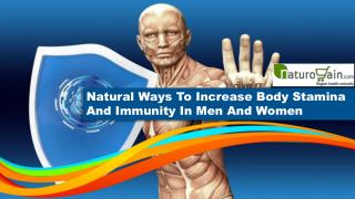 Natural Ways To Increase Body Stamina And Immunity In Men And Women