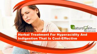 Herbal Treatment For Hyperacidity And Indigestion That Is Cost-Effective