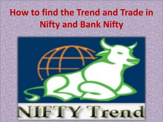 How to find the Trend and Trade in Nifty and Bank Nifty