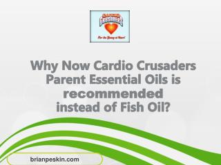Parent Essential Oils Versus Fish Oils