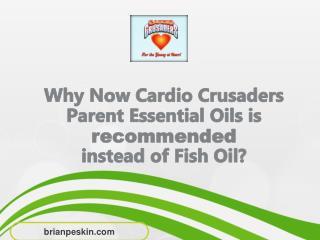 Parent Essential Oils Versus Fish Oils