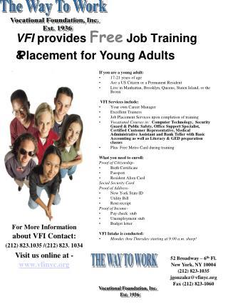 VFI provides Free Job Training