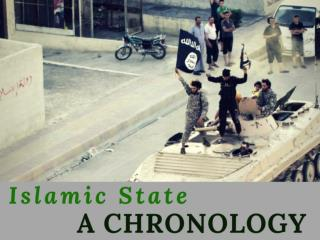 Islamic State: a chronology
