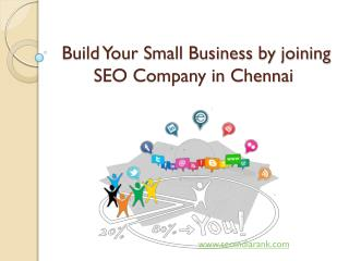 Build Your Small Business by joining SEO Company in Chennai