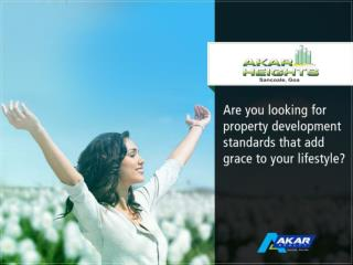 Akar Heights is an exclusive planned, ongoing project in Goa