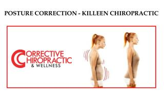 Posture Correction- Killeen Chiropractic