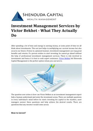 Investment Management Services by Victor Bekhet - What They Actually Do