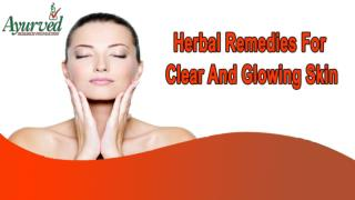Herbal Remedies For Clear And Glowing Skin