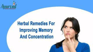 Herbal Remedies For Improving Memory And Concentration
