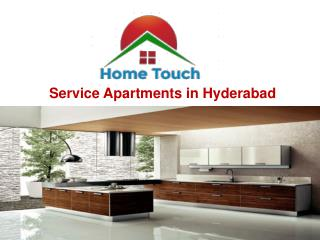 Service Apartments for Rent in Gachibowli  at low Budjet - Hometouch Services