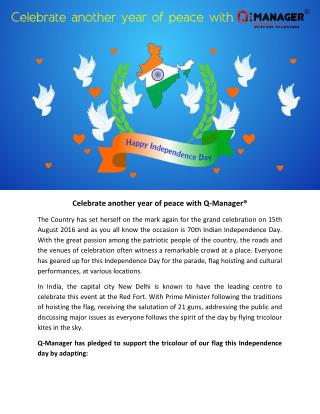 Celebrate another year of peace with Q-Manager®