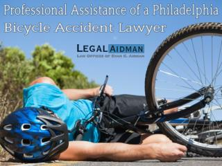 Professional Assistance of a Philadelphia Bicycle Accident Lawyer