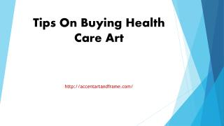 Tips On Buying Health Care Art