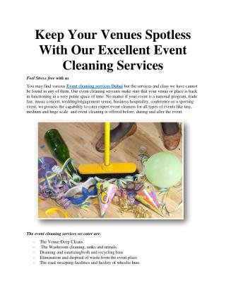 Keep Your Venues Spotless With Our Excellent Event Cleaning Services