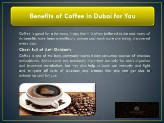 Benefits of Coffee in Dubai for You