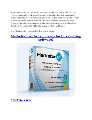 MarketerLive review demo & BIG bonuses pack