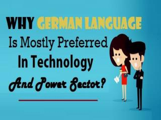 Why German Language Is Mostly Preferred In Technology And Power Sector?