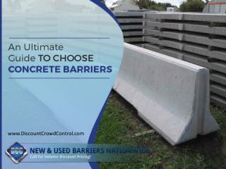 An Ultimate Guide to Choose Concrete Barriers