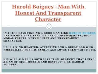 Man With Honest And Transparent Character - Harold Boigues