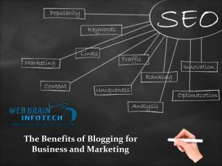 The Benefits of Blogging for Business and Marketing