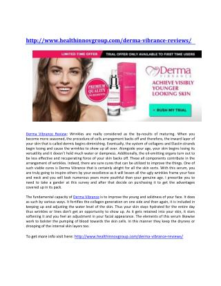 http://www.healthinnovgroup.com/derma-vibrance-reviews/
